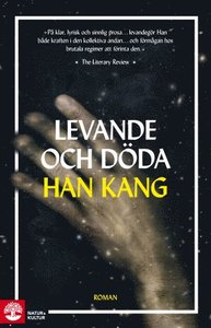 Bokcirkel Tema: Asien Levande och döda av Han kang