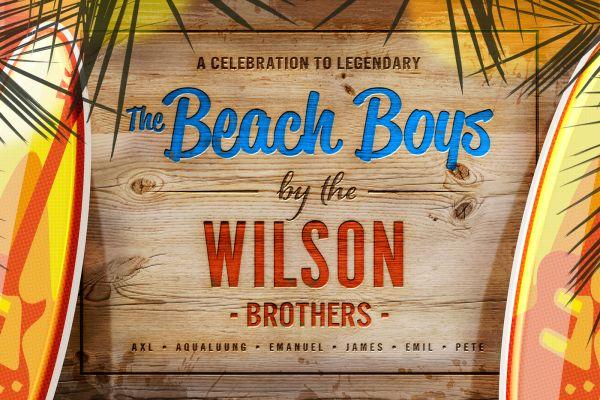 Wilson Brothers celebrate the legendary Beach Boys edit