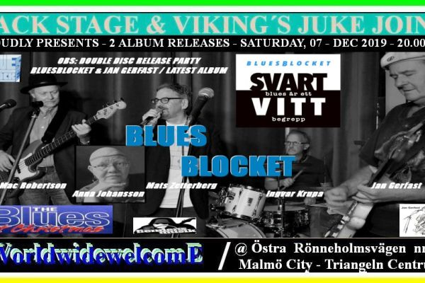 "? BLUESBLOCKET / RELEASE PARTY 1 ? ""SVART BLUES ÄR ETT VITT BEGREPP"" feat: MATS ZETTERBERG, BLIND REVEREND - MAC ROBERTSON (USA) INGVAR KRUP…"